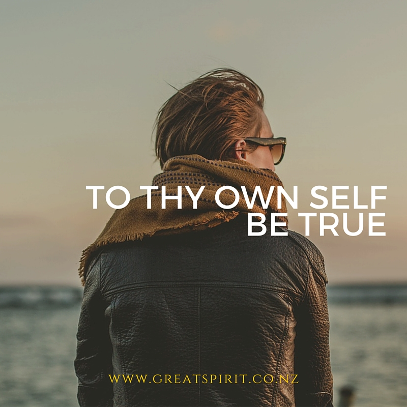 To Thy Own Self Be True
