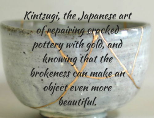 Kintsugi – the Art of Transformation